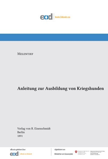 Anleitung zur Ausbildung von Kriegshunden - admin.ch