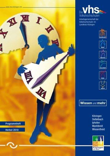 VHS Kitzingen II_2010:10II.Programmheft.qxd.qxd - vhs ...in ...