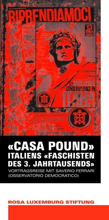 «CASA POUND» - Rosa-Luxemburg-Stiftung