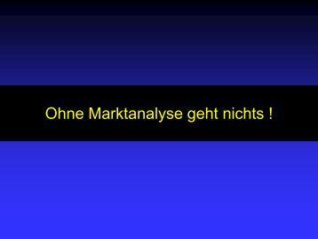 Ohne Marktanalyse geht nichts ! - Bayerische Landesanstalt für ...