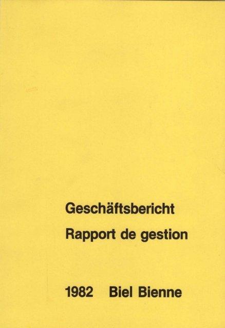 Geschäftsbericht Rapport De Gestion Biel
