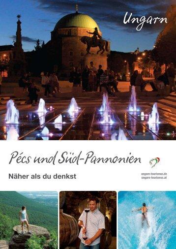 Pécs und Süd-Pannonien Ungarn