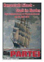 Hansestadt Lübeck - Stadt im Norden - Die PARTEI Lübeck