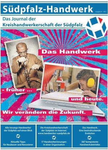 Südpfalz-Handwerk Ausgabe 01 - 2013 - Kreishandwerkerschaft der ...