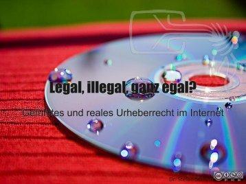 Legal, illegal, ganz egal? - CCCS