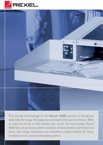 The sturdy technology of the Rexel 5500 series is designed ...
