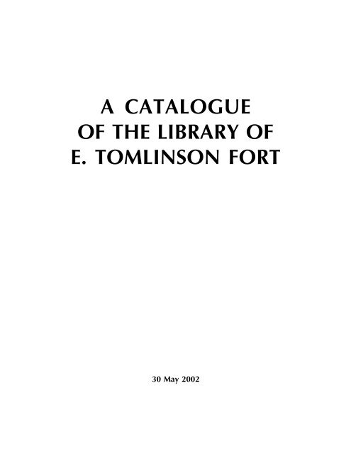A Catalogue Of The Library Of E Tomlinson Fort The