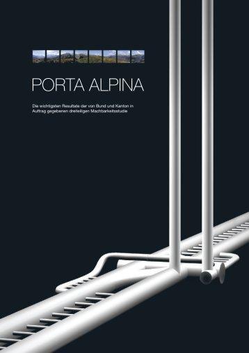 Was ist die Porta Alpina