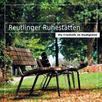 """Broschüre """"Reutlinger Ruhestätten"""" - Stadt Reutlingen"""