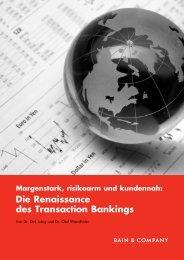 Die Renaissance des Transaction Bankings - Bain & Company
