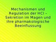Mechanismen und Regulation der HCl ... - Medistuff-Marburg