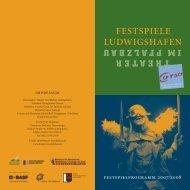 FESTSPIELE LUDWIGSHAFEN - Theater Im Pfalzbau