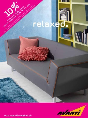 relaxed. www.avanti-moebel.ch 10%