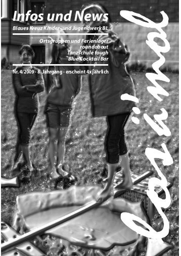 Nr. 04/ 2009 - Blaues Kreuz Kinder- und Jugendwerk Baselland