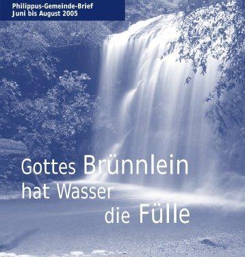 Gottes Brünnlein die Fülle - Evangelische Philippus ...