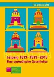 Programmheft Langversion - Völkerschlacht-Doppeljubiläum 2013