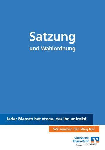 Satzung/Wahlordnung - Volksbank Rhein-Ruhr eG