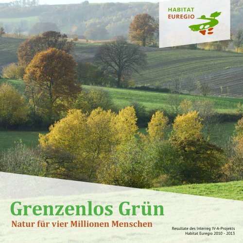 Grenzenlos Grün Natur für vier Millionen Menschen