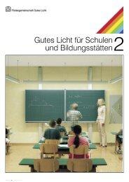 Gutes Licht für Schulen und Bildungsstätten - Sichere Schule