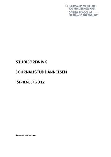 Studieordning for Journalistuddannelsen - Danmarks Medie- og ...