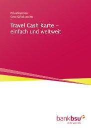 Travel Cash Karte – einfach und weltweit - Bank BSU