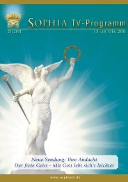 Neue Sendung: Ihre Andacht Der freie Geist - Mit Gott ... - sophia tv