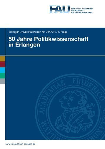 50 Jahre Politikwissenschaft in Erlangen - Friedrich-Alexander ...