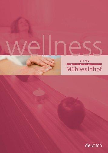 wellness dt.indd - Landhotel Mühlwaldhof