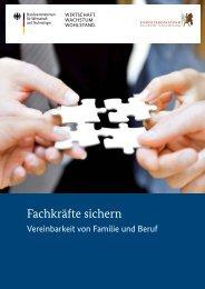 Fachkräfte sichern - Vereinbarkeit von Familie und Beruf