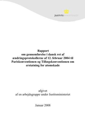 Rapport om gennemførelse i dansk ret af ændringsprotokollerne af ...