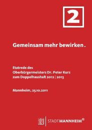 Etatrede Oberbürgermeister Dr. Peter Kurz als ... - Stadt Mannheim
