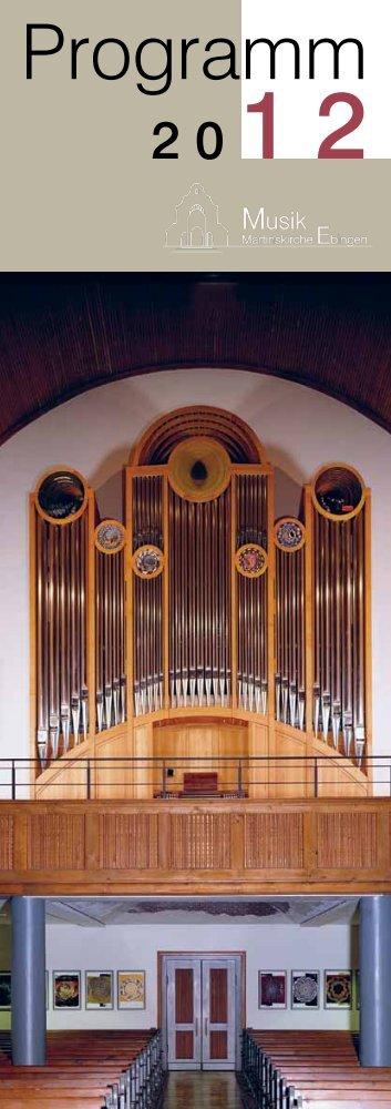 Programme 2012 Cantorat Martinskirche Ebingen - Ensemble für ...