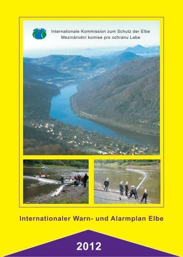 Internationaler Warn- und Alarmplan Elbe - bei der Internationalen ...