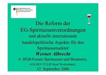 Die Reform der EG-Spirituosenverordnungen - beim ...