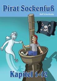 Pirat Sockenfuß Kapitel 1-12
