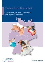 Kaiserschnittgeburten – Entwicklung und regionale Verteilung