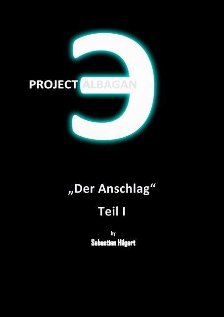 Der Anschlag (Teil I) - shilgert's neue Internetpräsenz auf Funpic.de