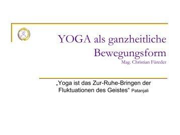 Yoga als ganzheitliche Bewegungsform können sie hier - Ashtanga ...