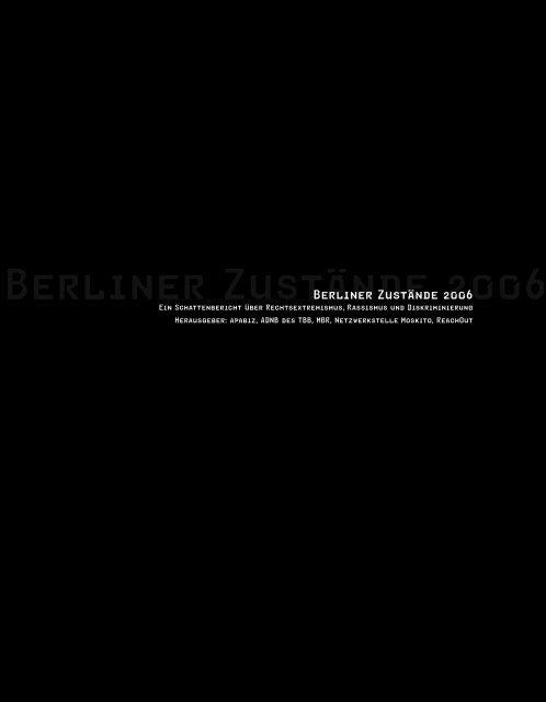 Berliner Zustände 2006   Ein Schattenbericht über ... - Mbr