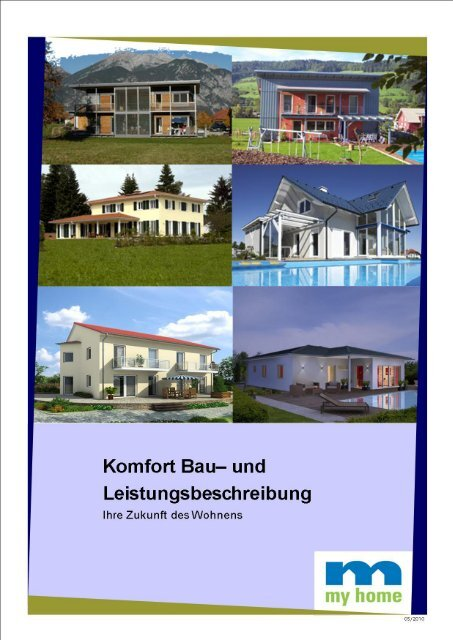 Komfort Bau Und Leistungsbeschreibung Vom My Home Gmbh