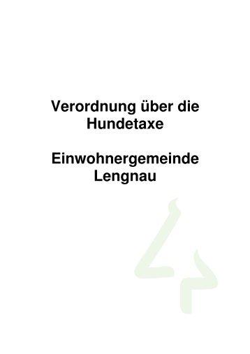 Verordnung Hundetaxe.pdf - Einwohnergemeinde Lengnau BE