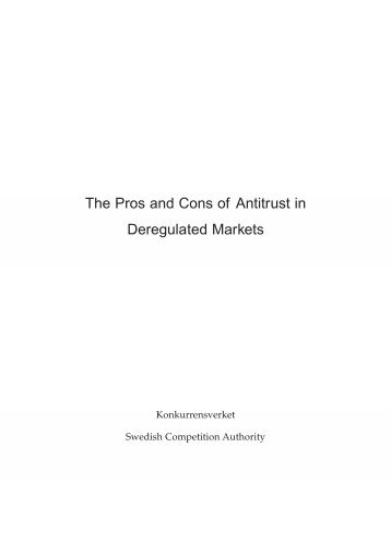 The Pros and Cons of Antitrust in Deregulated Markets