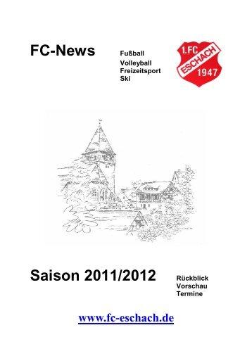 FC-News Fußball Saison 2011/2012 Rückblick - 1.FC Eschach 1947