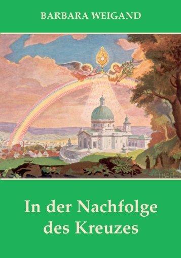 Buch 7 In der Nachfolge des Kreuzes - Barbara Weigand