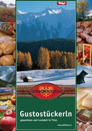 Tiroler Gustostückerln - gewachsen und veredelt in Tirol - MPreis