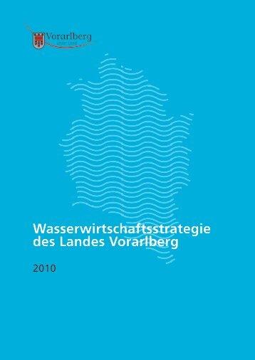 Wasserwirtschaftsstrategie des Landes Vorarlberg 2010
