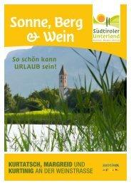 So schön kann UrlaUB sein! - Südtiroler Unterland
