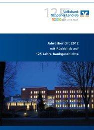 Jahresbericht 2012 mit Rückblick auf 125 Jahre Bankgeschichte ...