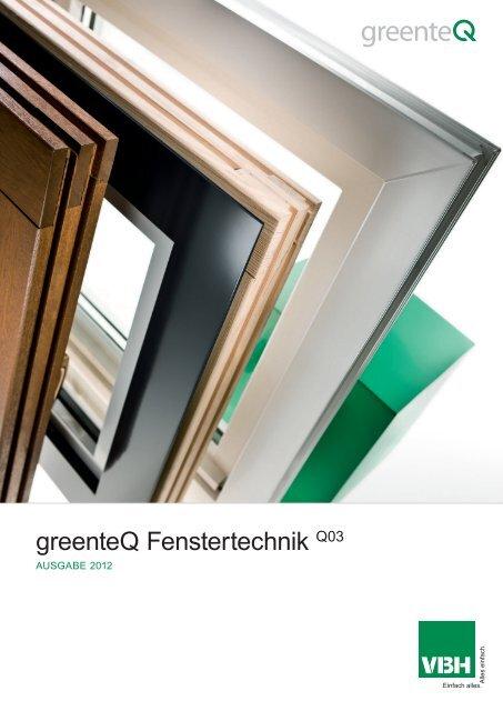 greenteQ Fenstertechnik 2012