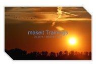 makeit Trainings Juli 2013